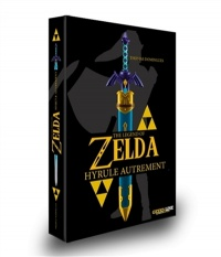 Vignette du livre The Legend of Zelda : Hyrule autrement - Thomas Domingues