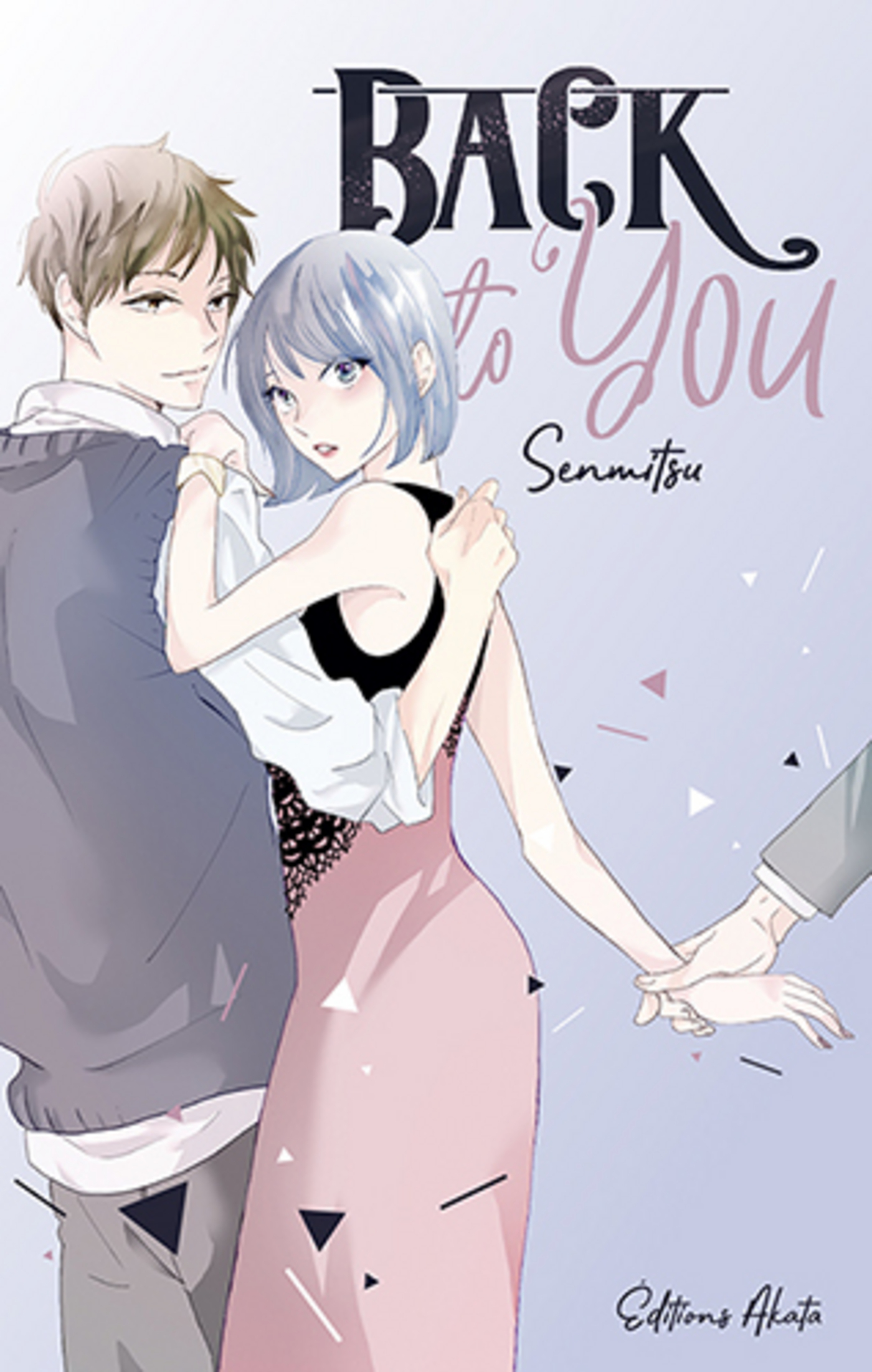 Vignette du livre Back to You -  Senmitsu