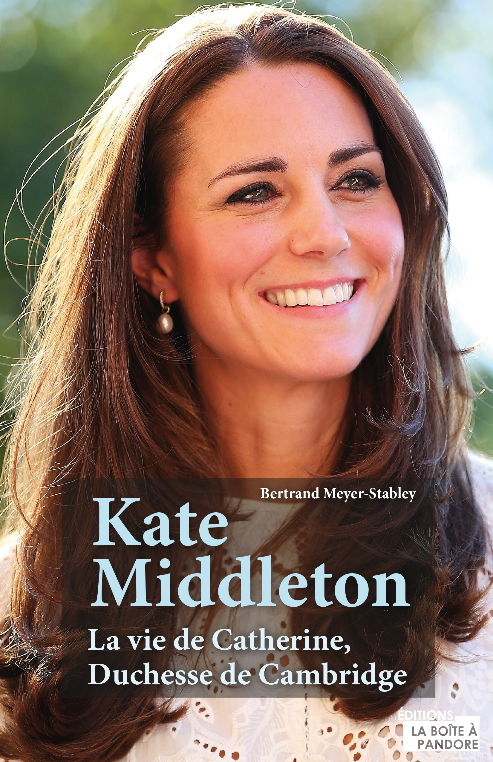 Vignette du livre Kate Middleton : la vie de Catherine, Duchesse de Cambridge