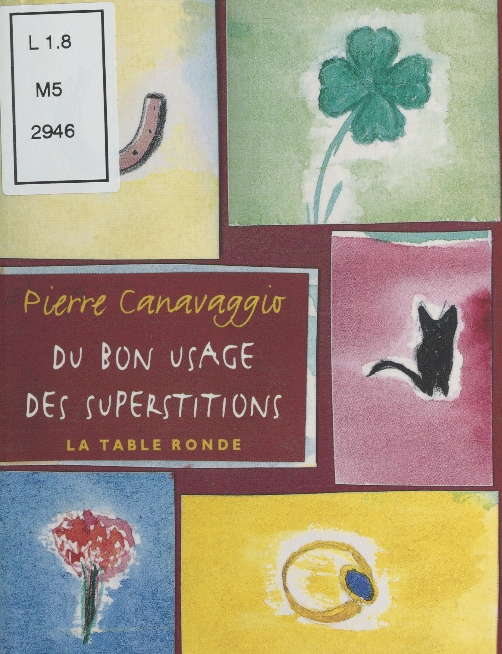 Vignette du livre Du bon usage des superstitions