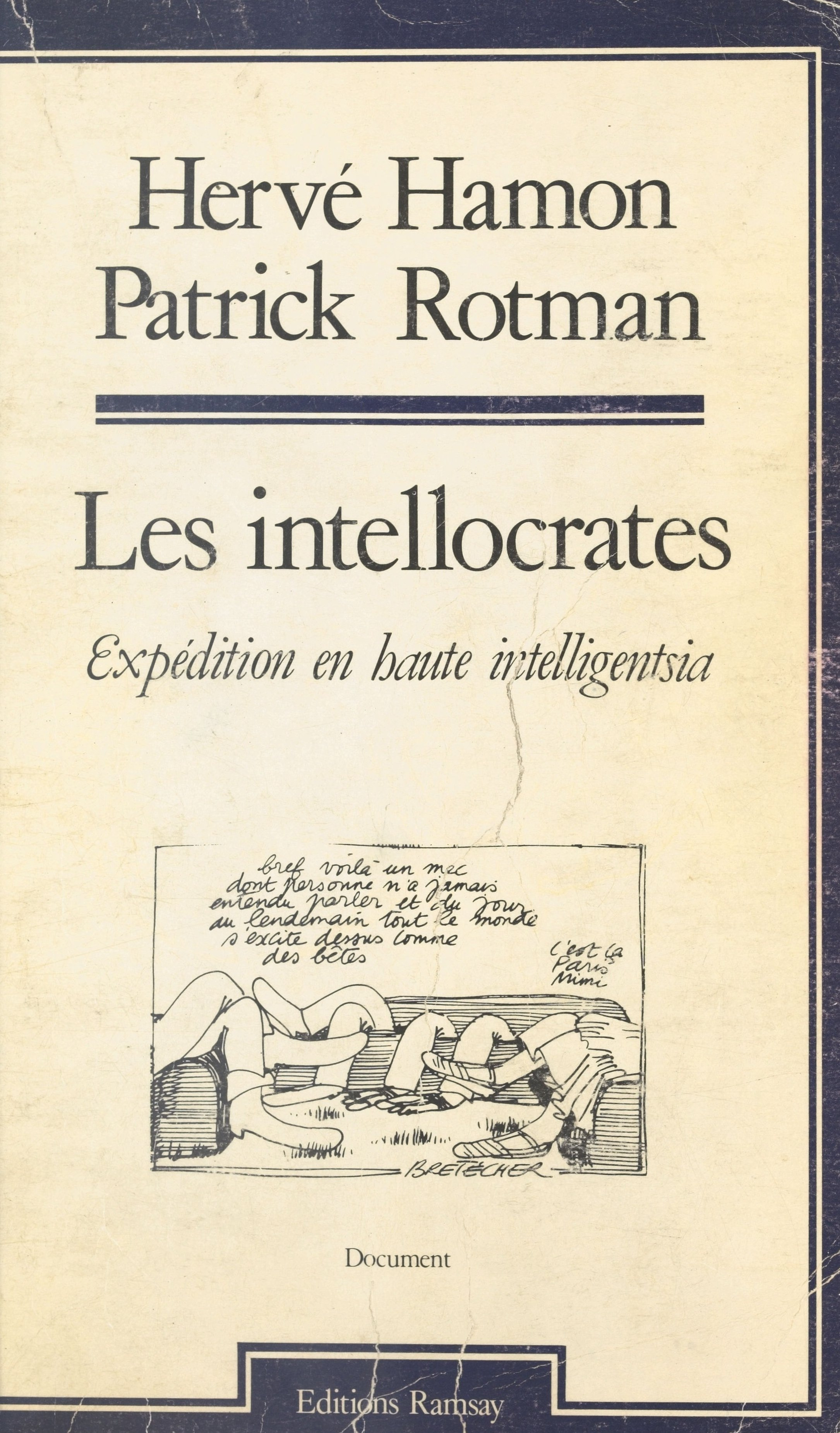 Les Intellocrates : Expédition en haute intelligentsia, Patrick Rotman