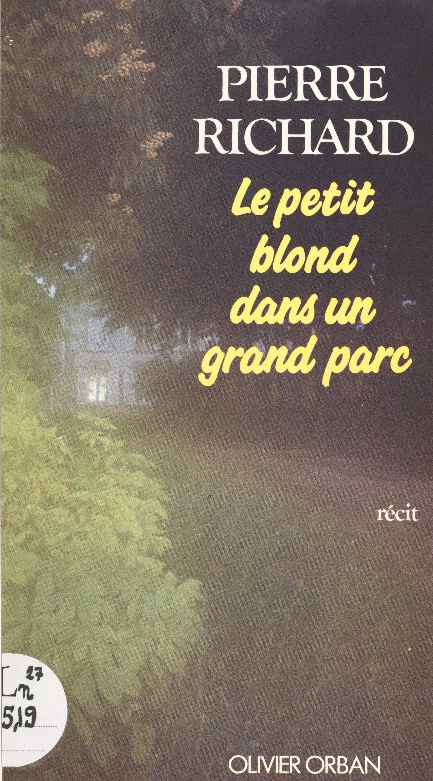Le petit blond dans un grand parc - Pierre Richard