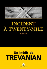 Vignette du livre Incident à Twenty-Mile