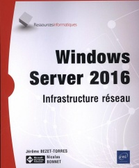 Vignette du livre Windows Server 2016 : infrastructure réseau