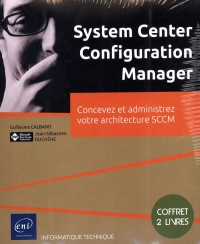 System Center Configuration Manager : exploitation/administration, Jason Githens
