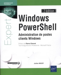 Vignette du livre Windows PowerShell : administration de postes clients Windows
