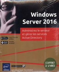Windows Server 2016 (coffret 2 livres), Jean-François Apréa