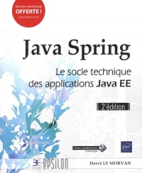 Vignette du livre Java Spring : le socle technique des applications Java EE - Hervé Le Morvan