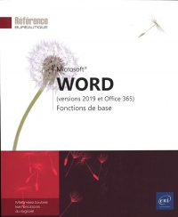 Vignette du livre Word : versions 2019 et Office 365 : fonctions de base