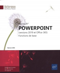 Vignette du livre PowerPoint : versions 2019 et Office 365 : fonctions de base