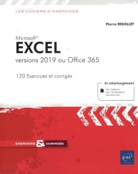 Vignette du livre Microsoft Excel: versions 2019 ou Office 365 : exercices et corr.