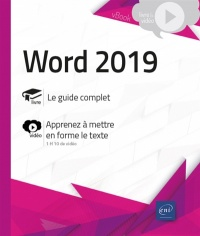 Word 2019 : le guide complet