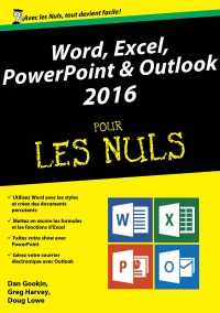 Word, Excel, PowerPoint et Outlook 2016 pour les nuls, Wallace Wang