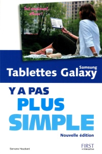 Vignette du livre Tablettes Samsung Galaxy : y a pas plus simple - Servane Heudiard