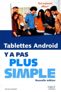 Vignette du livre Tablettes Android : y a pas plus simple - Servane Heudiard