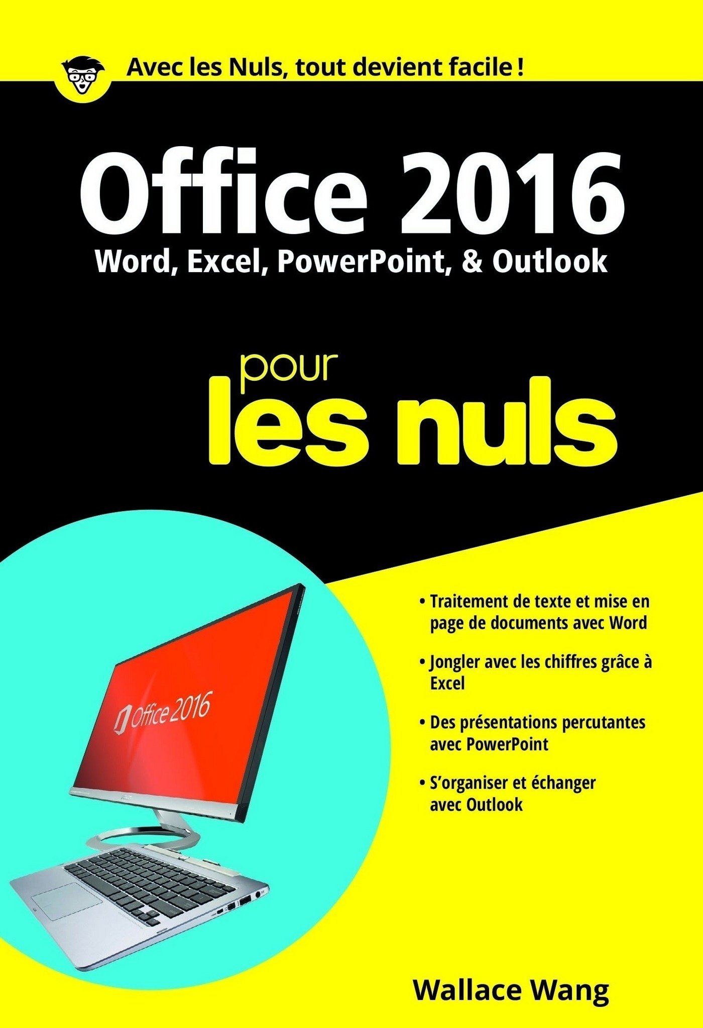 Vignette du livre Office 2016 pour les nuls : Word, Excel, PowerPoint, Outlook - Wallace Wang