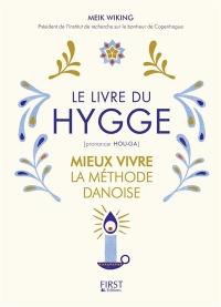 Le livre du Hygge : mieux vivre : la méthode danoise - Meik Wiking