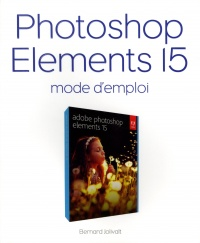 Vignette du livre Photoshop Elements 15 : mode d'emploi