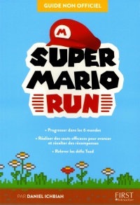 Vignette du livre Super Mario Run : guide non officiel