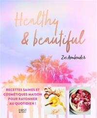 Vignette du livre Healthy and Beautiful