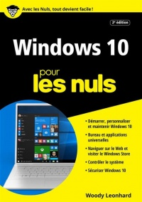 Windows 10 pour les nuls - Woody Leonhard