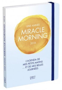 Une année Miracle Morning 2018 : agenda - Hal Elrod