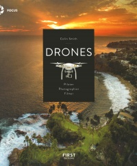 Drones : piloter, photographier, filmer - Colin Smith