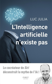 L'intelligence artificielle n'existe pas, Jean-Louis Gassée