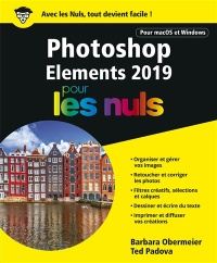 Photoshop Elements 2019 pour les nuls, Ted Padova
