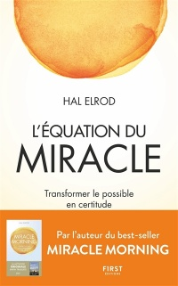 Vignette du livre L'équation du miracle : transformer le possible en certitude
