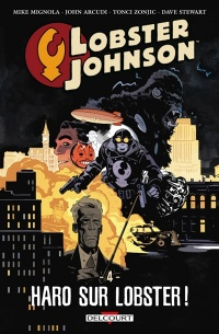 Vignette du livre Lobster Johnson T.4 : Haro sur Lobster !