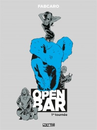 Vignette du livre Open Bar : 1re tournée -  Fabcaro
