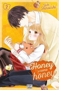 Vignette du livre Honey Come Honey T.2 - Yuki Shiraishi