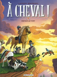 Vignette du livre À cheval ! T.5 : Chevaux au vent ! - Laurent Dufreney, Miss Prickly