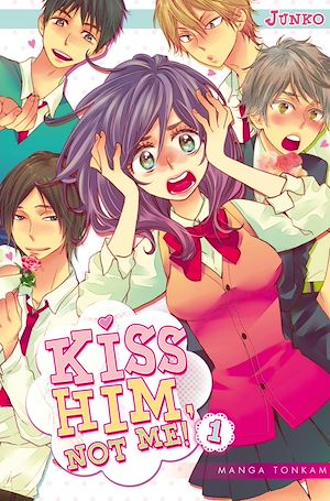 Vignette du livre Kiss him, not me ! T.1