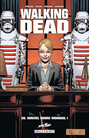 Walking Dead T.30 : Nouvel ordre mondial !, Stefano Gaudiano