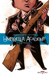 Vignette du livre Umbrella Academy T.2 : Dallas - Gerard Way, Gabriel Bá