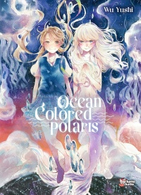 Vignette du livre Ocean Colored Polaris