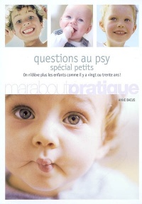 Questions au Psy: Special Petits - Anne Bacus