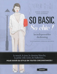 Vignette du livre So basic, so chic !:Les indispensables du dressing