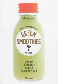 Vignette du livre Green smoothies: La bible - Fern Green, Deirdre Rooney