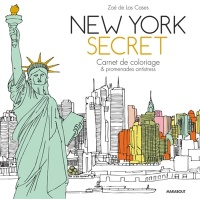 Vignette du livre New York secret: carnet de coloriage et promenade antistress