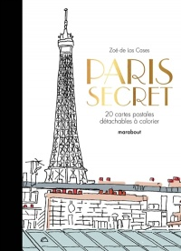 Vignette du livre Paris secret: 20 cartes postales détachables à colorier