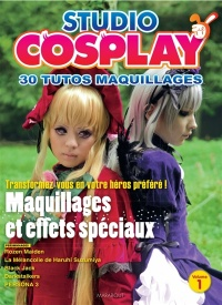 Vignette du livre Guide du cosplay T.1 : Studio cosplay : 30 tutos maquillages