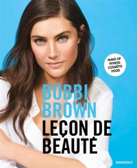 Vignette du livre Leçon de beauté : make-up, fitness, cosméto food - Bobbi Brown