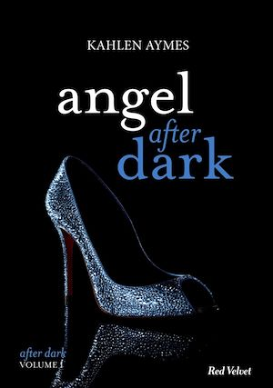 Vignette du livre After Dark T.1 : Angel After Dark