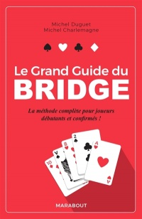 Vignette du livre Le grand guide du bridge