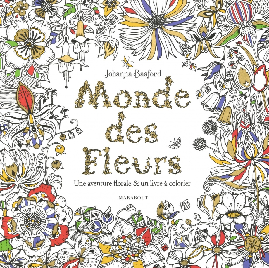 monde des fleurs par johanna basford loisirs coloriage. Black Bedroom Furniture Sets. Home Design Ideas