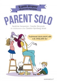 Parent solo, Camille Skrzynski