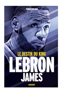 Vignette du livre LeBron James : le destin du king